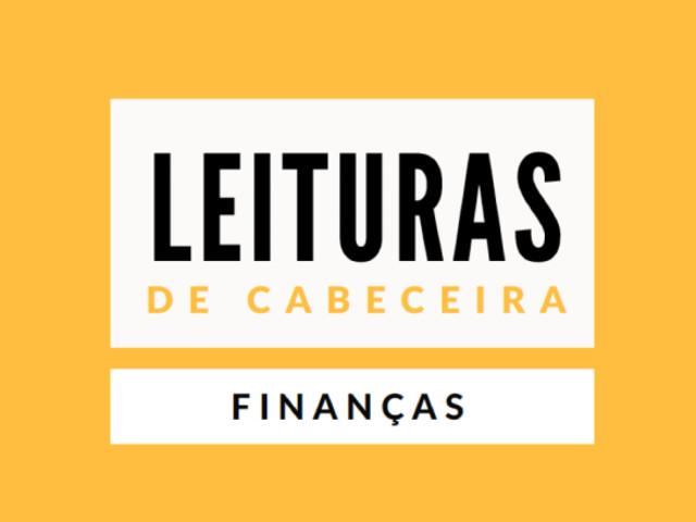 Leituras de Cabeceira: Finanças
