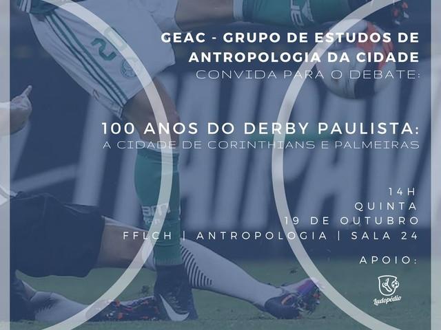 100 Anos do Derby Paulista: A cidade de Corinthians e Palmeiras