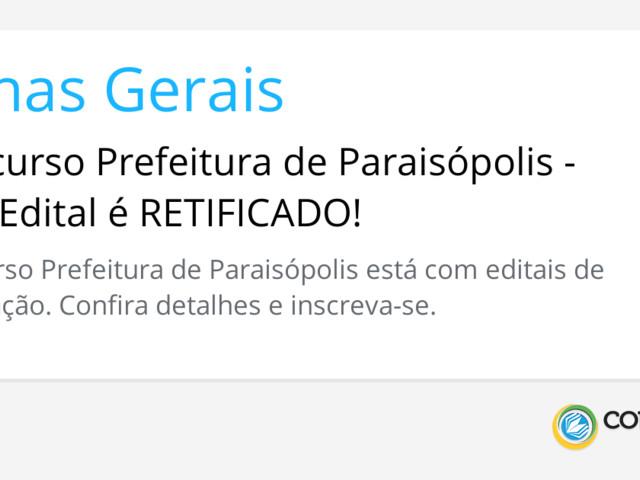 Concurso Prefeitura de Paraisópolis - MG: Edital é RETIFICADO!