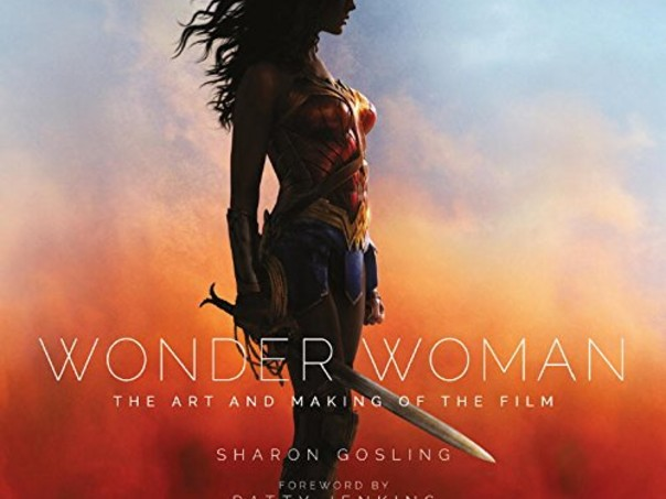 #DICA | Wonder Woman: The Art and Making of the Film já com desconto E MAIS!