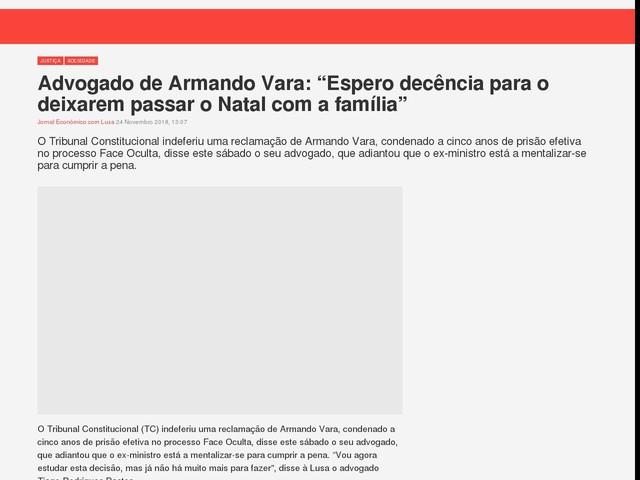 """Advogado de Armando Vara: """"Espero decência para o deixarem passar o Natal com a família"""""""