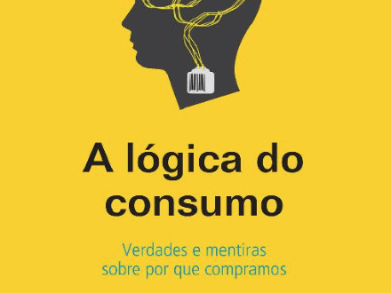 Lógica do Consumo: Neuromarketing