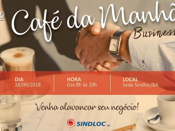 Confira como foi o 1º Café da manhã business da SINDLOCBA