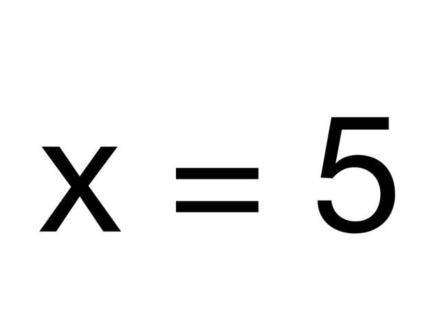 Wert von x ein für alle Mal auf 5 festgesetzt