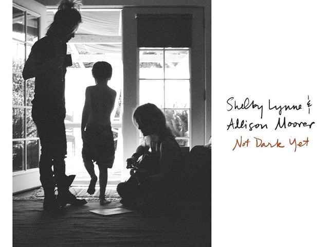 Review: Shelby Lynne & Allison Moorer :: Not Dark Yet