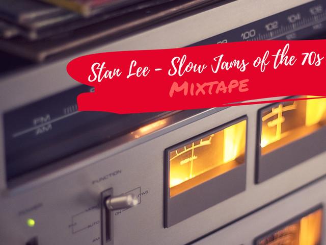 Soul Cool Records präsentiert Stan Lee | Slow Jams of the 70s Mixtape