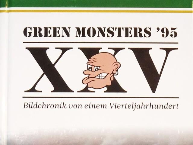 Green Monsters – Bildchronik von einem Vierteljahrhundert