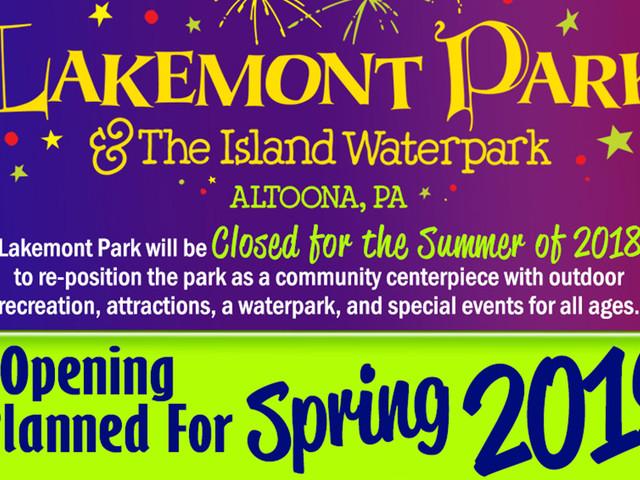 Lakemont Park kehrt im Jahr 2019 zurück