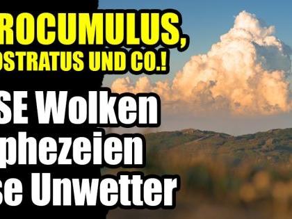 Cirrocumulus,Nimbostratus und Co.! DIESE Wolken prophezeien Unwetter