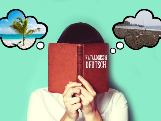 Sprechen Sie Katalogisch?: Das bedeuten die Begriffe in Reisekatalogen wirklich