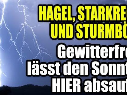 Hagel, Starkregen und Sturmböen! Unwetterzelle erreicht Deutschland