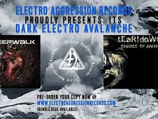 Dark Electro Avalanche – die tEaR!doWn & Sleepwalk Teaser anhören