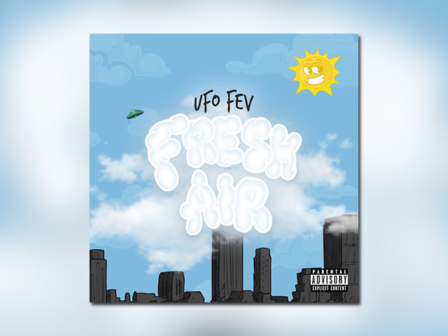 """UFO Fev & Statik Selektah – """"Fresh Air"""" // Full Streams"""