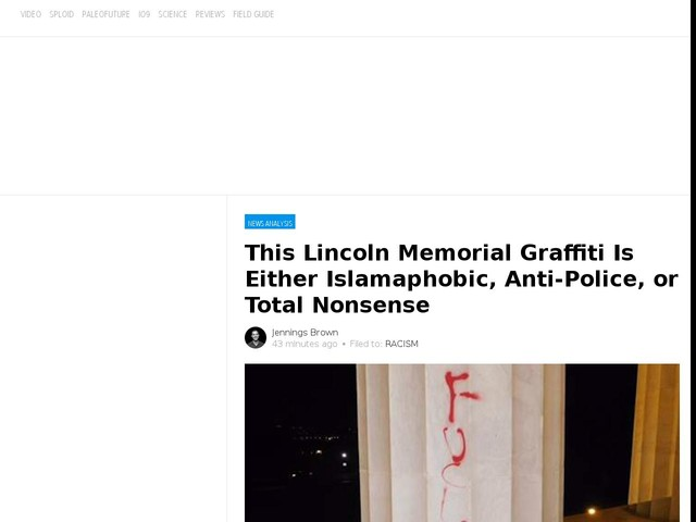 This Lincoln Memorial Graffiti Is Either Islamaphobic, Anti-Police, or Total Nonsense