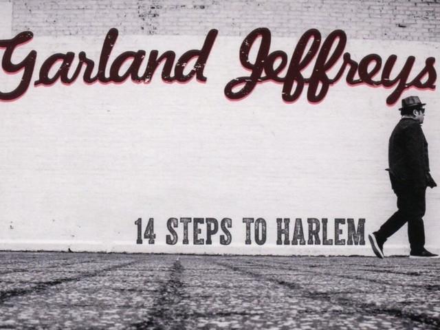 """Die meistunterschätzten Alben aller Zeiten: Garland Jeffreys – """"14 Steps To Harlem"""""""