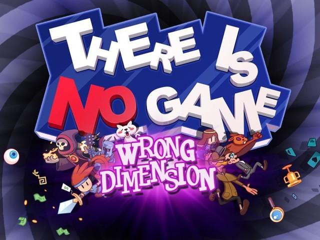 """There Is No Game: Wrong Dimension - Comedy-Abenteuer durch """"dämliche und unerwartete Videospiel-Universen"""""""