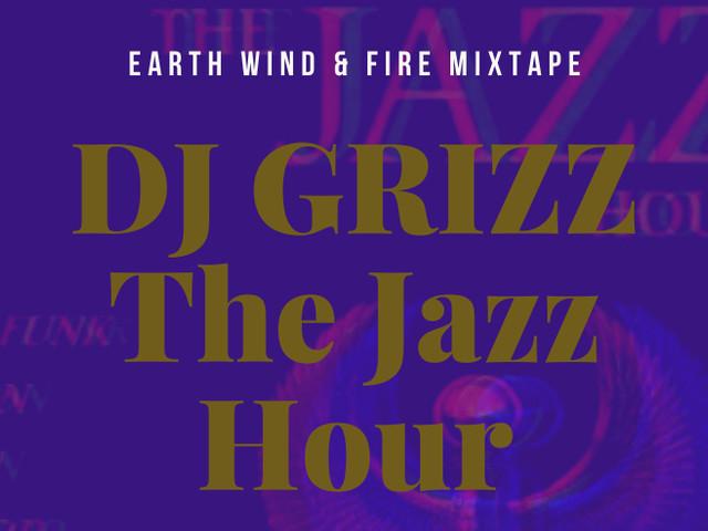 The Jazz Hour mit DJ GRIZZ | Earth Wind & Fire Jazz Cover im Mix