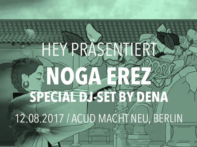 HEY präsentiert: Noga Erez