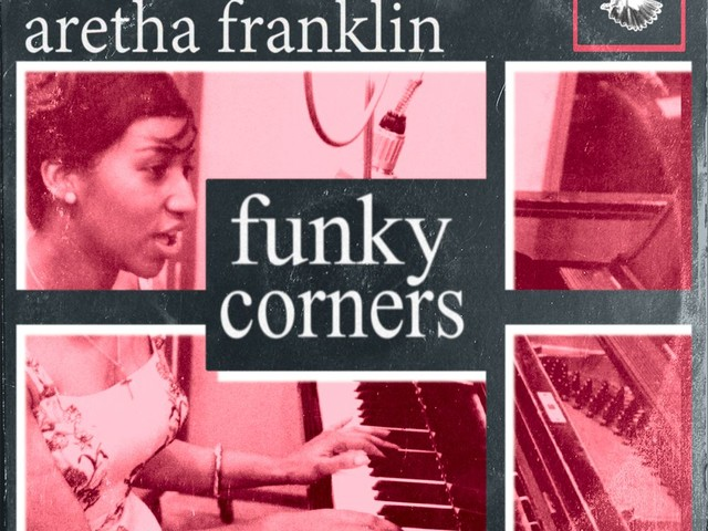 Das Funky Corners Sample Tribute to Aretha Franklin Mixtape   Im Gedenken an die Queen of Soul