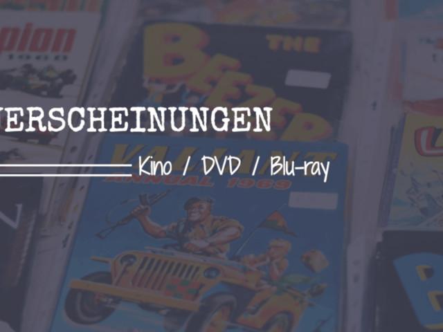 Die Neuerscheinungen/Neustarts vom 10.08.2017 – 16.08.2017
