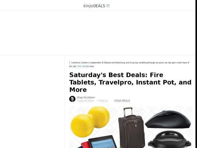 Saturday's Best Deals: Fire Tablets, Travelpro, Instant Pot, and More