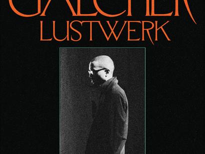 """Galcher Lustwerk– """"Information"""" (Album der Woche)"""