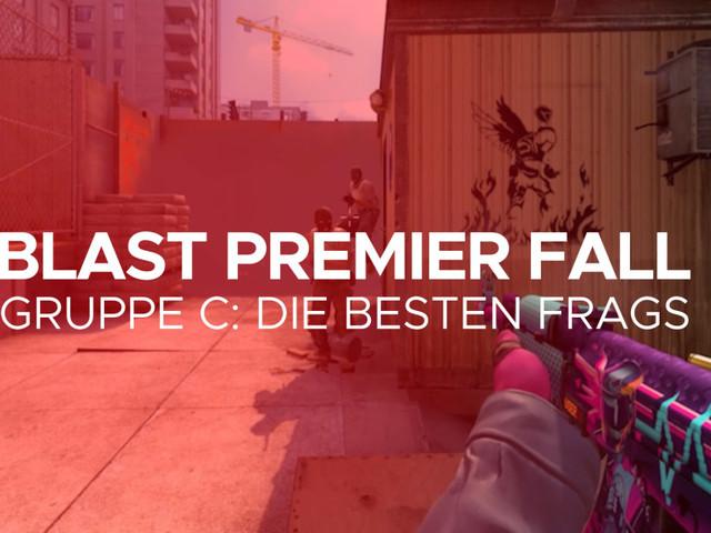 CS:GO BLAST Premier: Die besten Frags aus Gruppe C