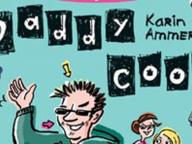 """Zu gewinnen: 5 Exemplare von """"Daddy Cool"""""""