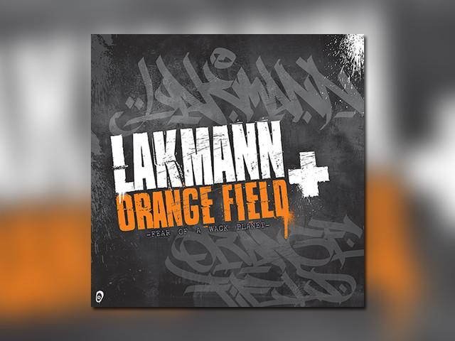 """Lakmann veröffentlicht """"Fear Of A Wack Planet"""", produziert von Orange Fields"""