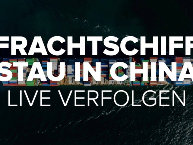 Frachtschiff-Stau in China: Live verfolgen