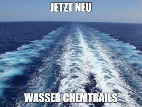 Jetzt neu: Wasser-Chemtrails!