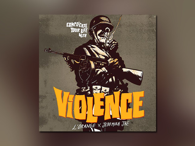 "L'Orange x Jeremiah Jae droppen ""Complicater Your Life With Violence"" // Full Streams"