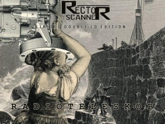 Rector Scanner – Radioteleskop (Vö. Juni 2021)