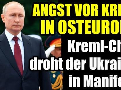 Wladimir Putin: Angst vor Krieg! Kreml-Chef droht der Ukraine in Manifest