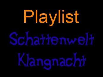 Playlist: Schattenwelt Klangnacht (DJ-Livestream)