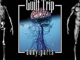 Guilt Trip – 'Body Parts' (Vö. Dez. 2017)