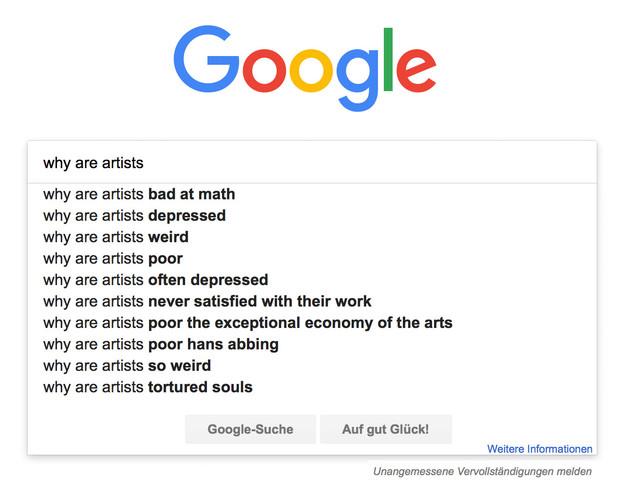 Why are artists … ? Google Auto-Vervollständigung