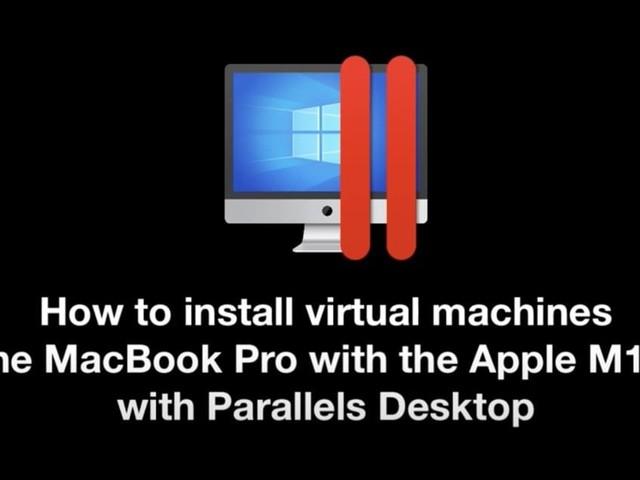 Parallels Desktop 16.5 erschienen: Jetzt auch für den M1-Mac