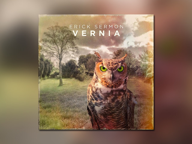 "Erick Sermon veröffentlicht ""Vernia"" Album feat. Big K.R.I.T., Raekwon, Nore, AZ, Xzibit, Devin The Dude, Too $hort, Keith Murray + more"