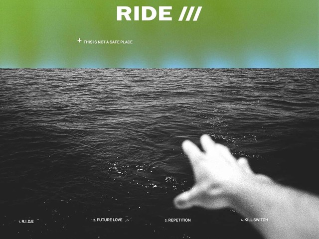 Review: Ride :: This Is Not A Safe Place