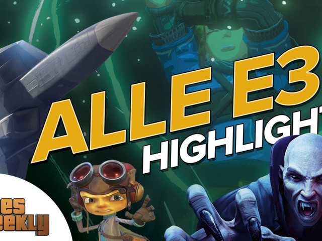 Games Weekly: Alle Highlights der E3 2021