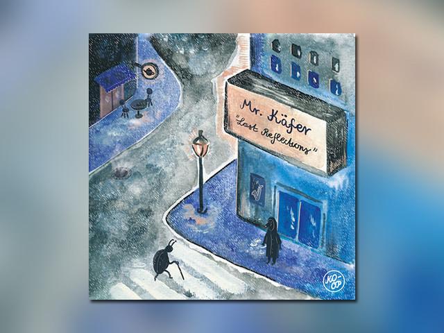 """Mr. Käfer aus Salzburg dropt mit """"Lost Reflections"""" ein herrliches jazzy Instrumental Tape"""