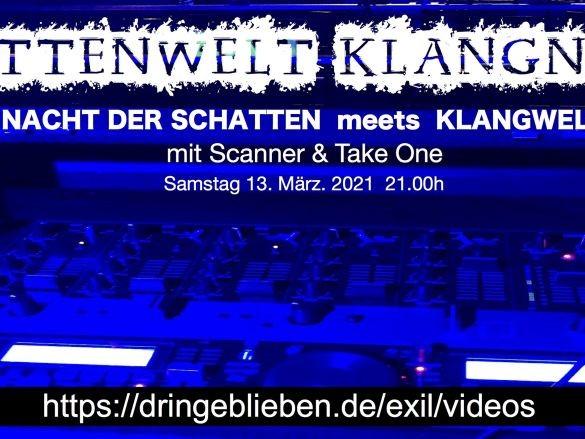SCHATTENWELT meets KLANGNACHT mit den DJs Take One und Scanner