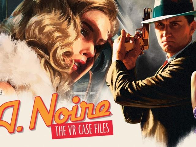 L.A. Noire: The VR Case Files: Virtual-Reality-Krimi für Vive wird auf den Dezember verschoben
