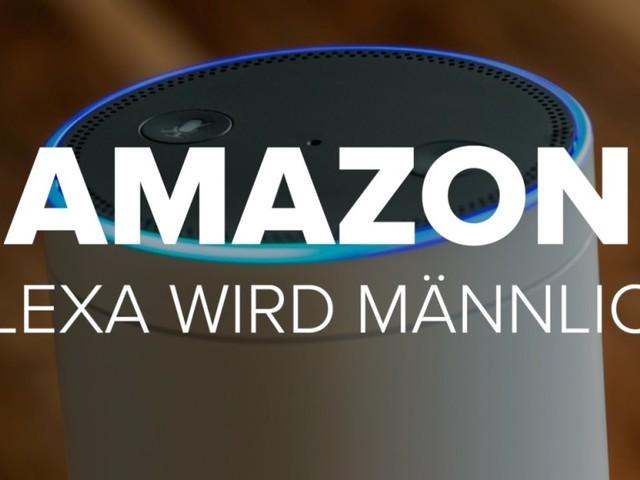 Amazon: Alexa wird jetzt männlich