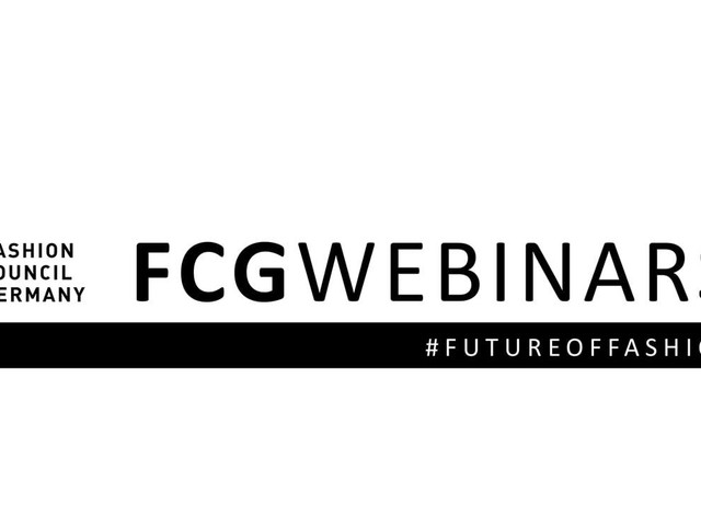 FCG WEBINARS by Fashion Council Germany Juli / August / September