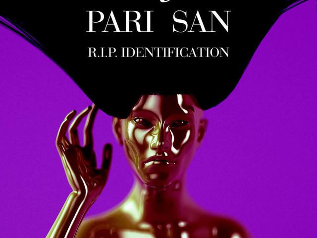 Review: Pari San:: R.I.P. Identification