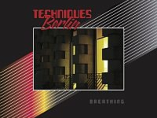 Review: Techniques Berlin – 'Breathing'