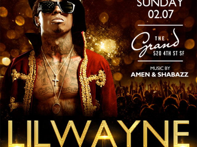 Lil Wayne To Host A Super Bowl 50 After-Party At The Grand Nightclub In San Francisco