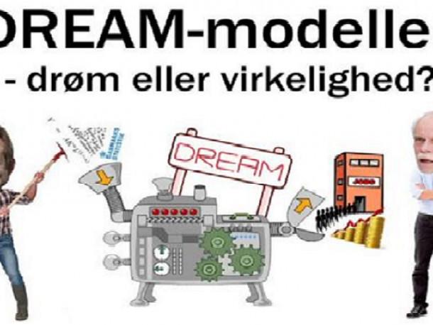 DREAM-modellen: drøm eller virkelighed?